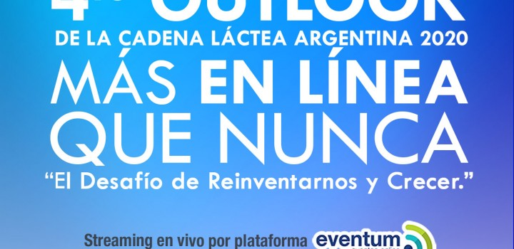 4to Outlook de la Cadena Láctea Argentina 2020